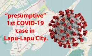 1st COVID-19 case in Lapulapu City.
