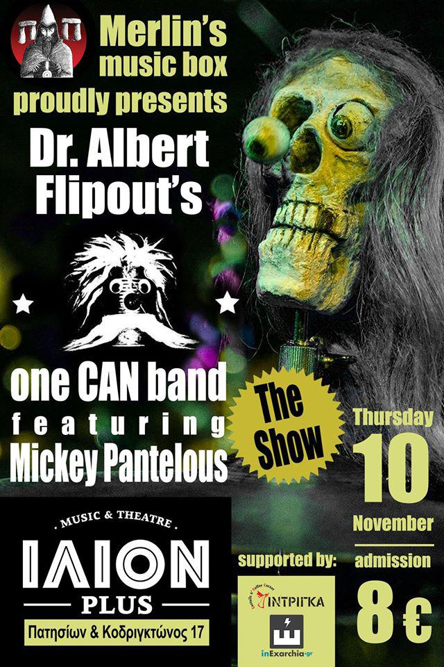 Dr. Albert Flipout's One CAN Band live στο ΙΛΙΟΝ plus