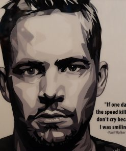 Paul Walker Poster Plaque Speed kills me 1