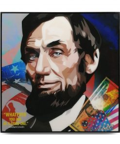 "Abraham Lincoln Pop Art Poster by Keetatat Sitthiket ""Whatever you are, be a good one"""