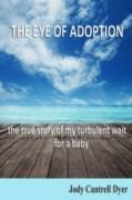 Eye of Adoption Book