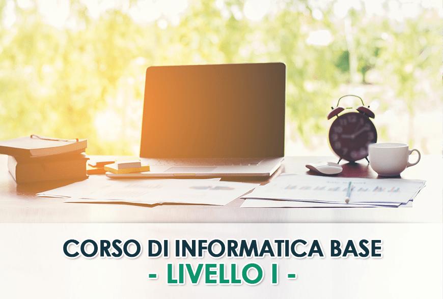 Corsi di Informatica Base – LIVELLO I