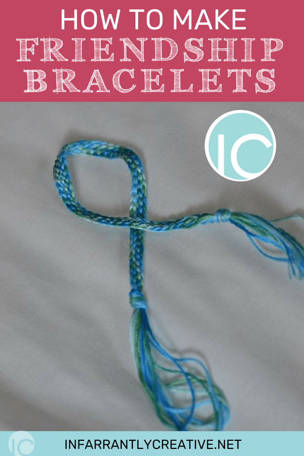 How To Make Friendship Bracelets Infarrantly Creative
