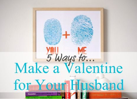 5 Ways to Make a Valentine for Your Guy