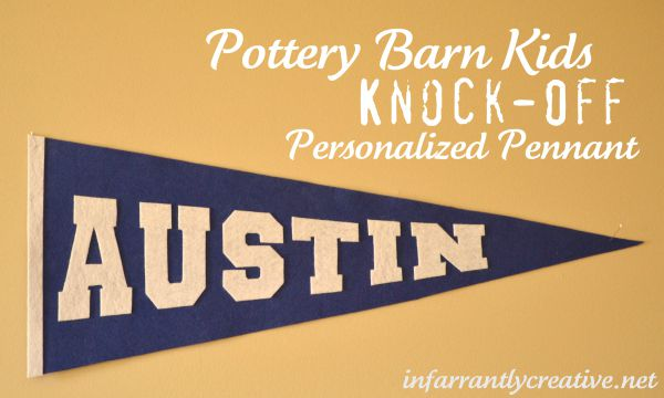 Personalized Pennant {Pottery Barn Kids Knock-Off}