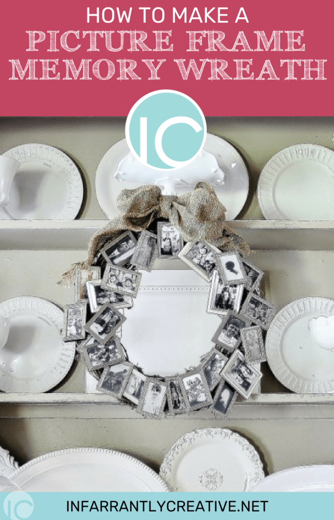 How to Make a Picture Frame Memory Wreath - Infarrantly Creative