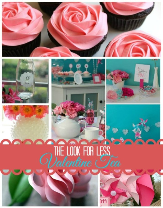 Valentine Tea Look For Less Ideas