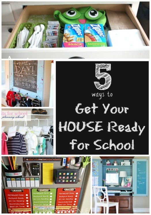 5 Ways to Get Your House Ready for School