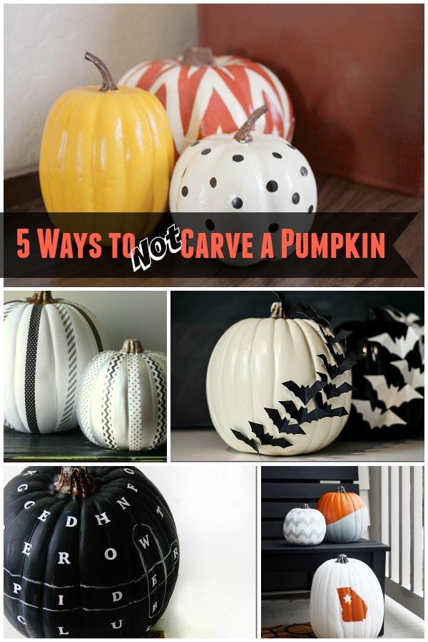 No Carve Pumpkins 5 Ways