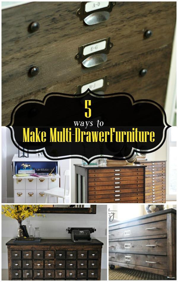 5 Ways to Make Multi-Drawer Furniture