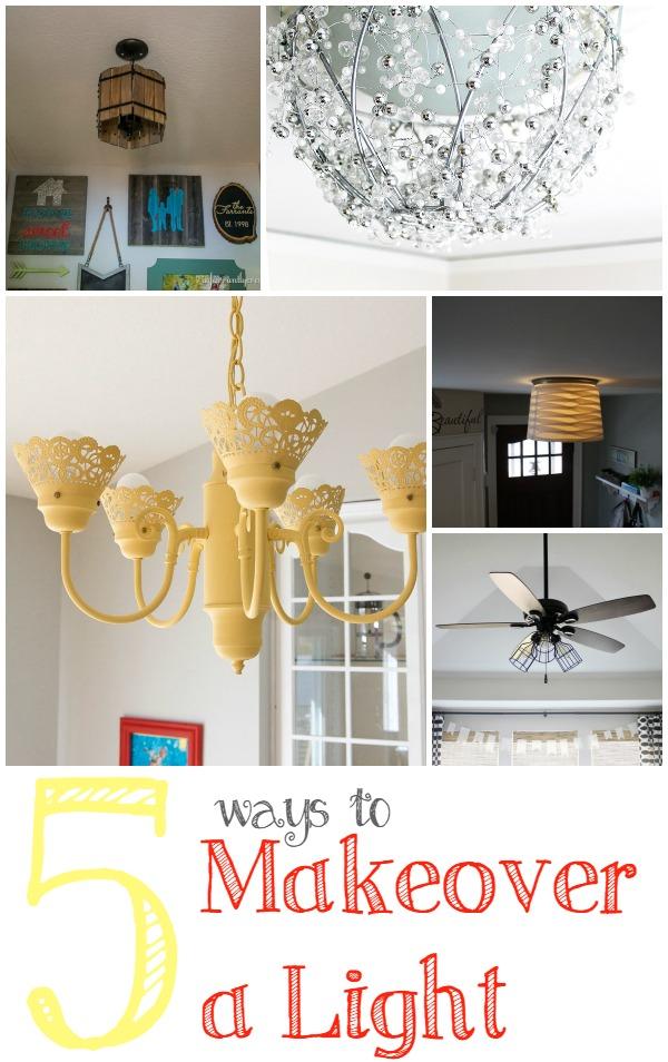 5 Ways to Makeover a Light
