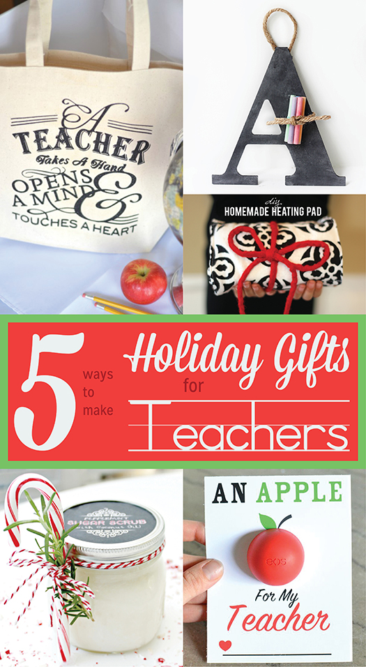 5Ways_DIYTeacherHolidayGifts_Pinterest