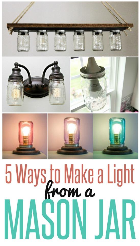 DIY Home Decor ~ 5 Ways to Make a Light From a Mason Jar