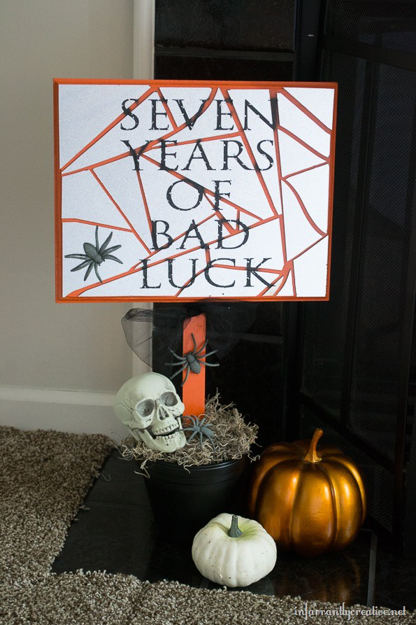 Seven Years of Bad Luck Broken Mirror Halloween Sign