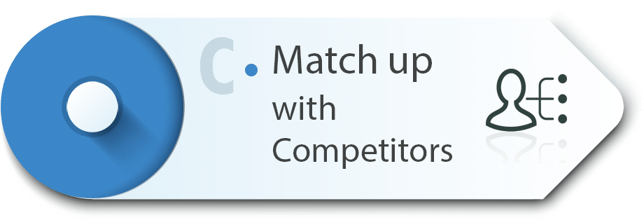 Match up with competitor