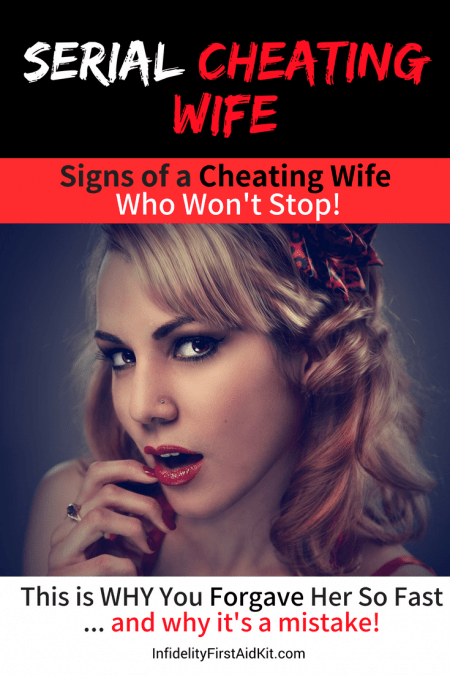 Serial Cheating Wife: Signs of a Cheating Wife Who WILL NEVER STOP!