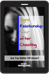 """[Free eBook] """"Signs Relationship Over after Cheating: Are You Better Off  Alone?"""""""