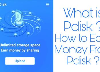 What is Pdisk and How to earn money from Pdisk ?