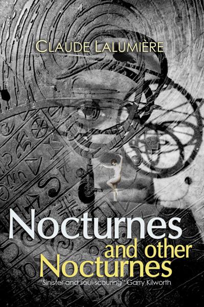 Nocturnes and Other Nocturnes by Claude Lalumière