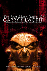 The Best Short Stories of Garry Kilworth