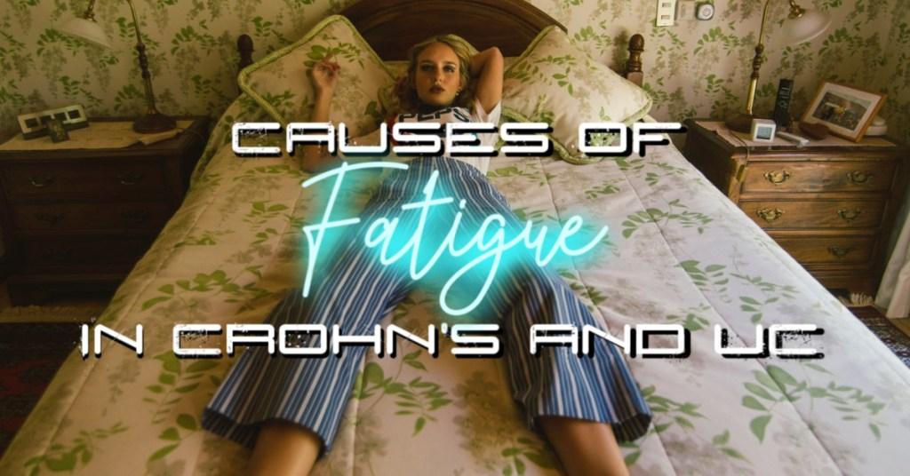 Causes of Fatigue in Inflammatory Bowel Disease