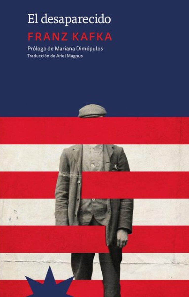 El desaparecido, de Franz Kafka (Eterna Cadencia)