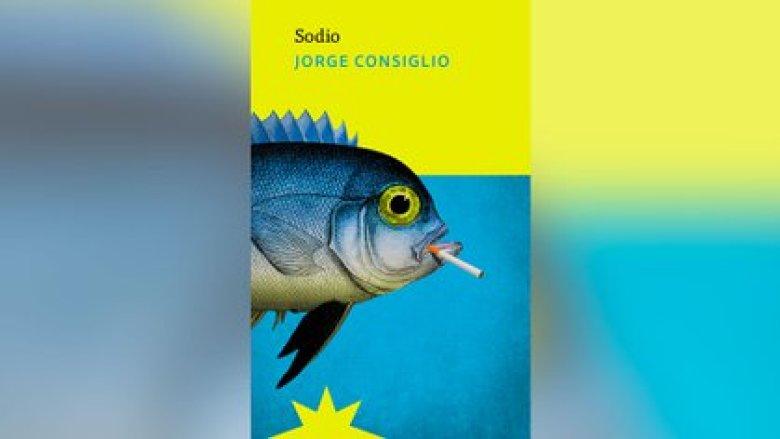 """Sodio"", de Jorge Consiglio (Eterna Cadencia)"
