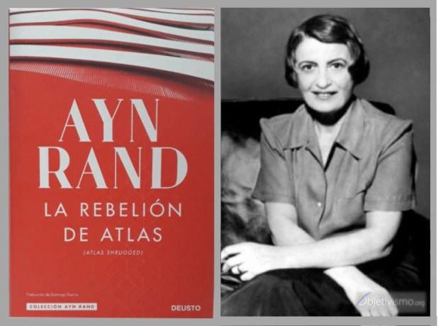 """""""La rebelión de Atlas"""", el libro que lo introdujo al mundo filosófico y literario de Ayn Rand."""