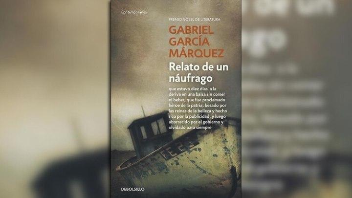 """""""Relato de un náufrago"""" de Gabriel García Márquez"""
