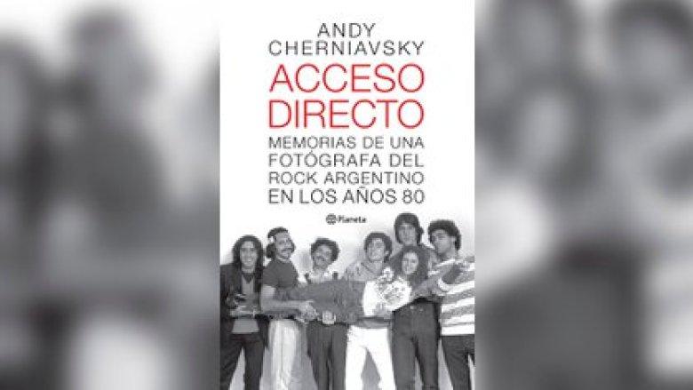 """""""Acceso directo"""", de Andy Cherniavsky (Ed. Planeta)"""