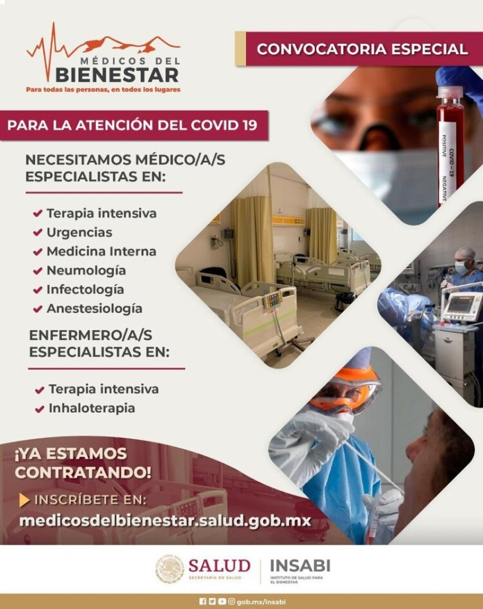 The call is still open and the Mexican government's health officials trust in the spirit of solidarity of the workers in the sector (Photo: Insabi)