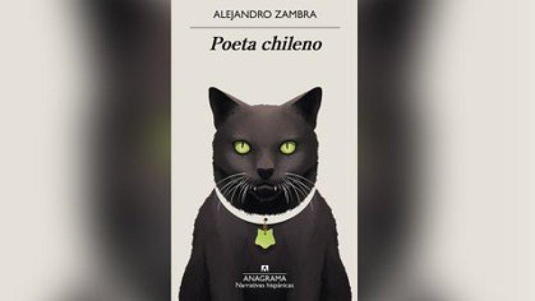 """Poeta chileno"", de Alejandro Zamba (Anagrama)"