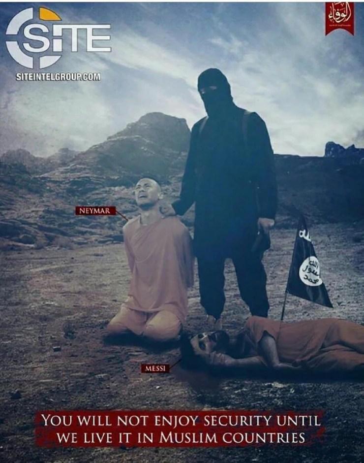 """""""No disfrutarás de seguridad hasta que la vivamos en países musulmanes"""", dice la nueva amenaza de ISIS, con Messi y Neymar"""