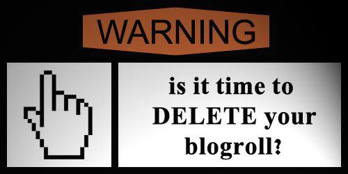 https://i1.wp.com/www.infocarnivore.com/wp-content/uploads/2011/03/delete-your-blogroll.jpg