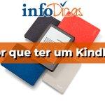 Por que ter um Kindle?