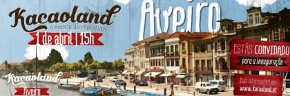 Kacaoland abre unidade no centro histórico de Aveiro