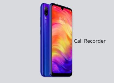 Redmi Note 7 Call Recorder