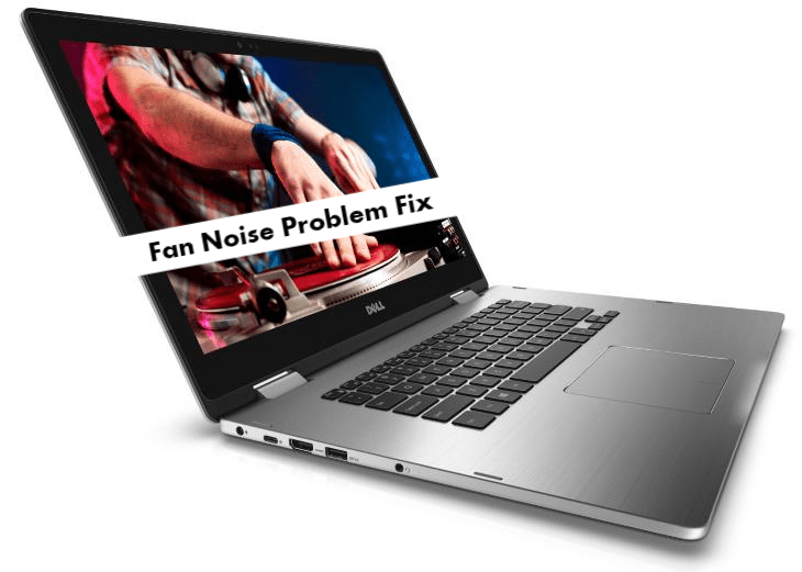 Dell Inspiron 15 7000 Fan Noise and Fan Running constantly