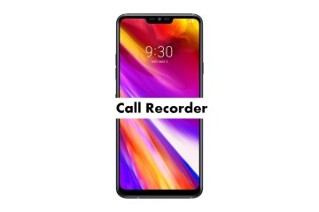 LG G7 Plus ThinQ Call Recorder