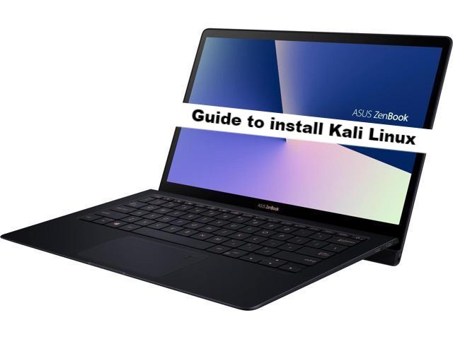 How to install Kali Linux on ASUS ZenBook S UX391UA - infofuge
