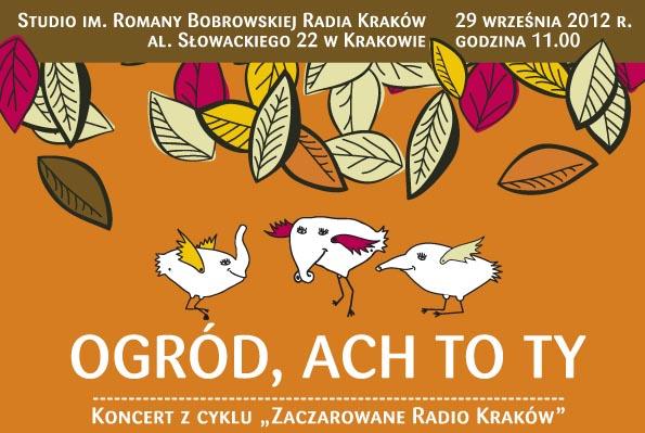 """""""Ogród, ach to Ty"""" - Andrzej Sikorowski i finaliści Festiwalu Zaczarowanej Piosenki"""