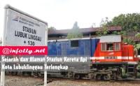Sejarah dan Alamat Stasiun Kereta Api Kota Lubuklinggau Terlengkap