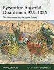 Raffaele D'Amato – Byzantine Imperial Guardsmen 925-1025 – recenzja