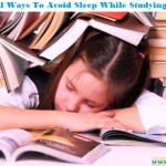 To Avoid Sleep While Studying