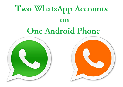 how to install two whatsapp account on one android phone