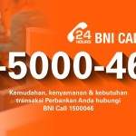 Butuh Bantuan Layanan Bank BNI Nasabah Bisa Hubungi Call Center 24 Jam