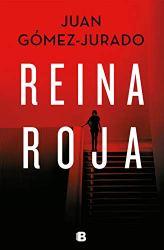 Reina roja, de Juan Gómez-Jurado