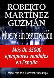 Muerte sin resurrección, de Roberto Martínez Guzmán