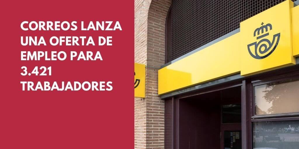 Correos publica la convocatoria de 3.421 plazas en categorías operativas