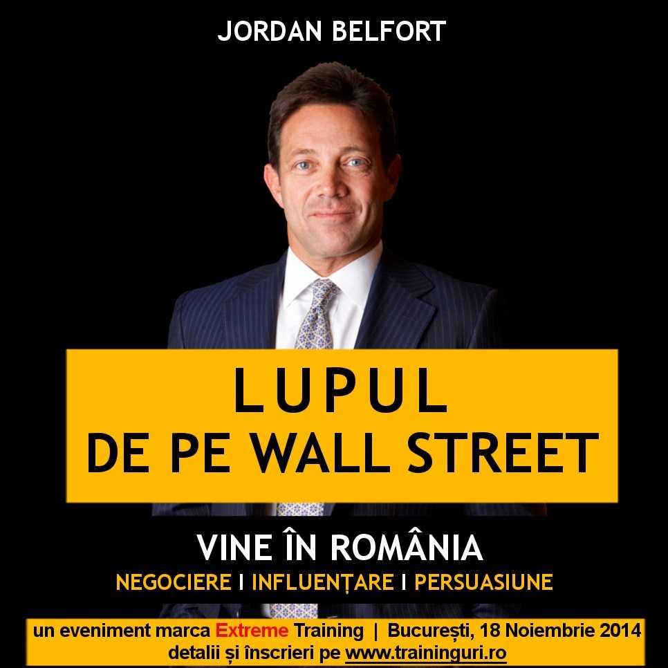 Lupul de pe Wall Street povestește românilor despre succesul său